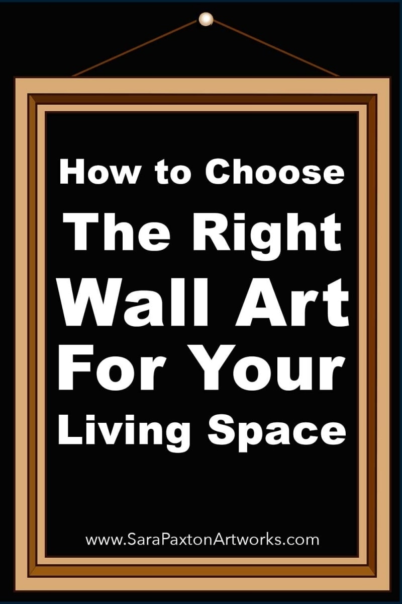 how to choose wall art for living room sara paxton artworks