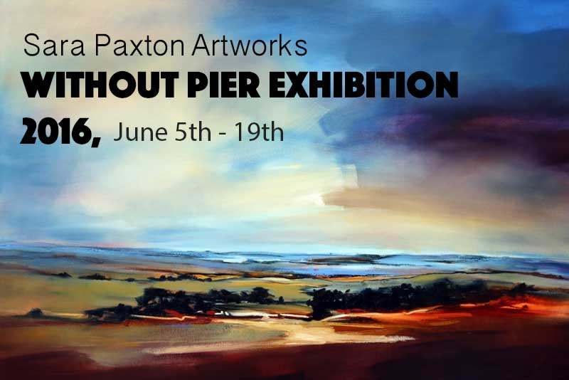 Without-Pier-Exhibition-2016_Sara Paxton Artworks